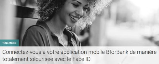 BforBank lance l'identification faciale Face ID